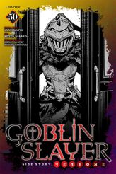 Goblin Slayer Side Story: Year One, Chapter 50