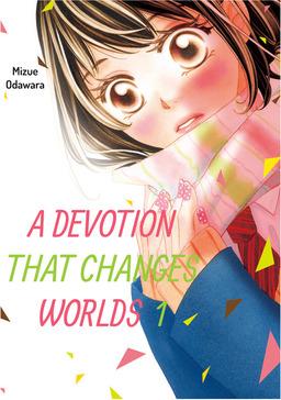 A Devotion That Changes Worlds, Volume 1