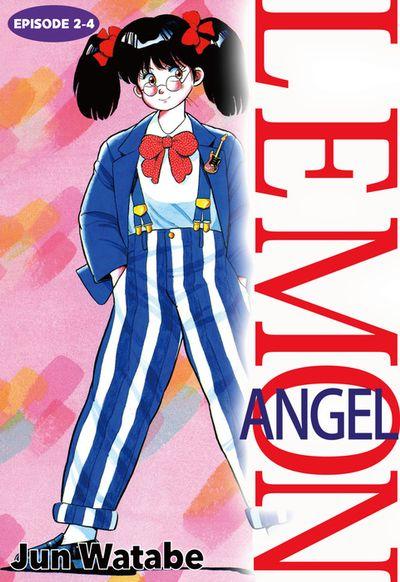 Lemon Angel, Episode 2-4