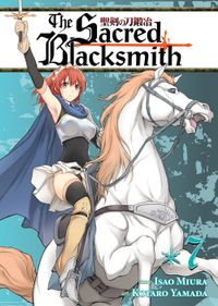 The Sacred Blacksmith Vol. 7