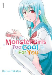 My Monster Girl's Too Cool for You