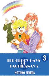THE GLORY DAYS OF TACHIBANAYA, Volume 3