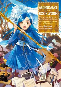 Ascendance of a Bookworm: Part 2 Volume 2