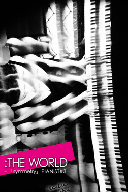 :THE WORLD - 「PIANIST#3」-電子書籍