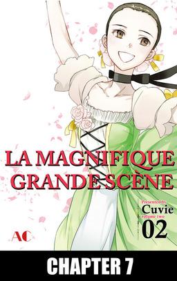 LA MAGNIFIQUE GRANDE SCENE, Chapter 7
