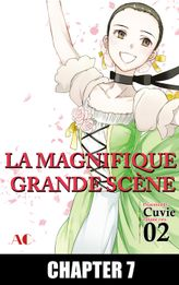 The Magnificent Grand Scene, Chapter 7