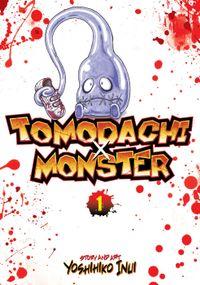 Tomodachi x Monster