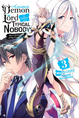 The Greatest Demon Lord Is Reborn as a Typical Nobody, Vol. 3