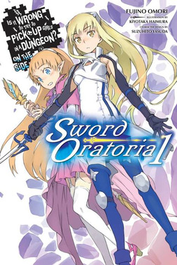 Is It Wrong to Try to Pick Up Girls in a Dungeon? On the Side: Sword Oratoria, Vol. 1-電子書籍