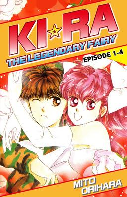 KIRA THE LEGENDARY FAIRY, Episode 1-4