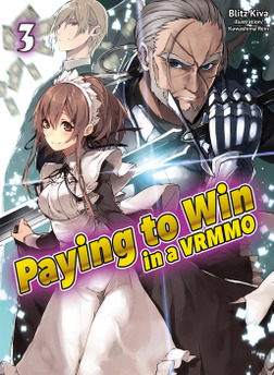 Paying to Win in a VRMMO: Volume 3-電子書籍