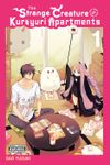 The Strange Creature at Kuroyuri Apartments, Vol. 1