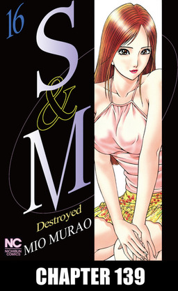 S and M, Chapter 139