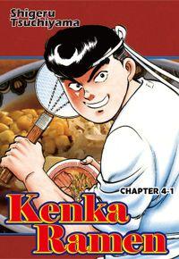 KENKA RAMEN, Chapter 4-1