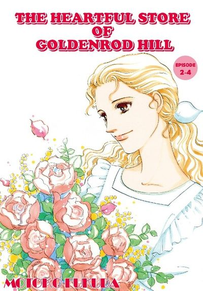 THE HEARTFUL STORE OF GOLDENROD HILL, Episode 2-4