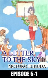 A LETTER TO THE SKY, Episode 5-1