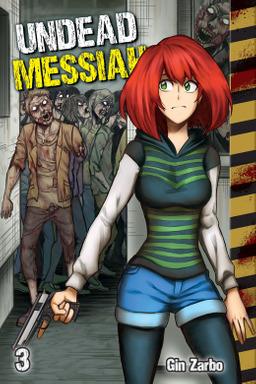 Undead Messiah Volume 3