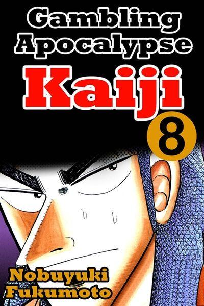 Gambling Apocalypse Kaiji 8