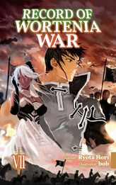 Record of Wortenia War: Volume 7
