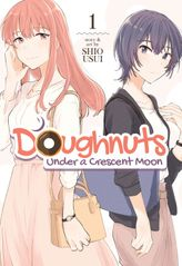 Doughnuts Under a Crescent Moon Vol. 1