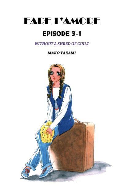 FARE L'AMORE, Episode 3-1