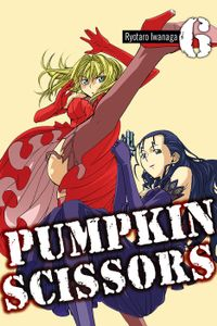 Pumpkin Scissors Volume 6